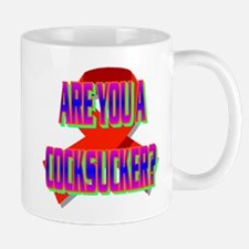 ARE YOU A COCKSUCKER? Small Small Mug