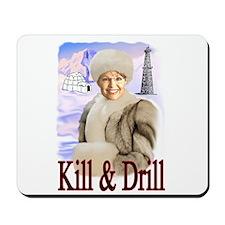 Kill Kill Kill Mousepad