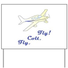 Fly, Colt, Fly Colton Harris- Yard Sign