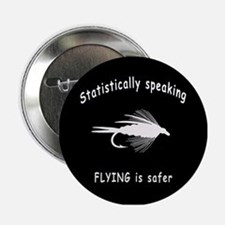 "STATISTICALLY SPEAKING... FLY 2.25"" Button"