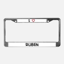 I Love RUBEN License Plate Frame