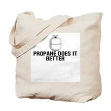 Propane Does It Better Tote Bag