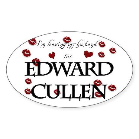 Leaving husband for Edward Oval Sticker