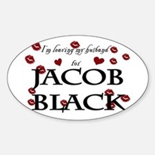 Leaving husband for Jacob Oval Decal