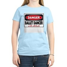 Ballet Dancer with Attitude T-Shirt