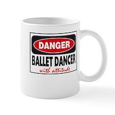 Ballet Dancer with Attitude Mug
