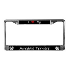 Black I Love My Airedale Terriers Frame