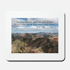 Mountains Speak Mousepad