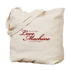Love Machine Tote Bag