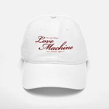 Love Machine Baseball Baseball Cap