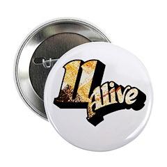 """11 Alive Color: 2.25"""" Button"""