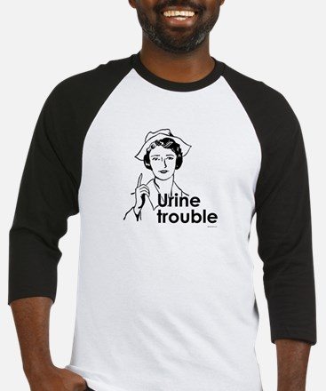 Urine Trouble ~  Baseball Jersey