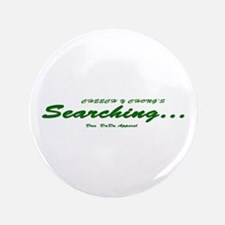 """Searching... 3.5"""" Button"""