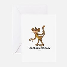Touch my monkey ~ Greeting Cards (Pk of 10)