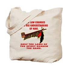 Man's Law or Spirit Law Tote Bag