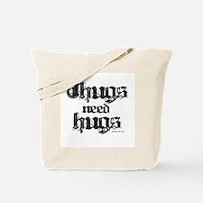 Thugs need hugs ~  Tote Bag