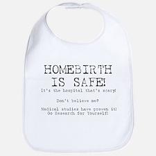 Homebirth Is Safe Bib