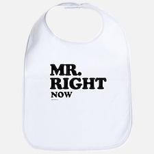 Mr. Right now ~  Bib