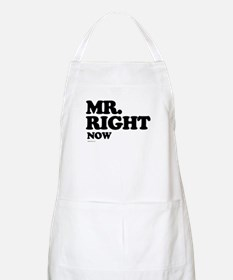 Mr. Right now ~  BBQ Apron