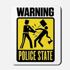 Warning: Police State Mousepad