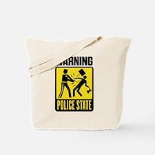 Warning: Police State Tote Bag
