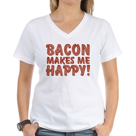 Bacon Makes Me Happy Women's V-Neck T-Shirt