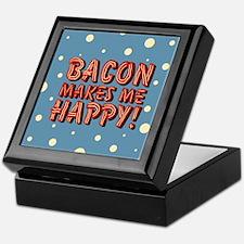 Bacon Makes Me Happy Keepsake Box
