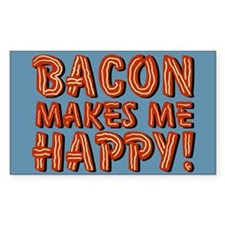 Bacon Makes Me Happy Decal