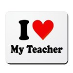 I Heart My Teacher: Mousepad