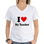 I Heart My Teacher: Women's V-Neck T-Shirt