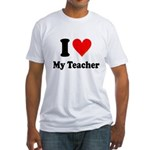 I Heart My Teacher: Fitted T-Shirt