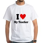 I Heart My Teacher: White T-Shirt