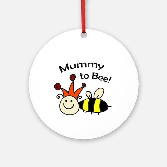 Mummy to Bee! Ornament (Round)