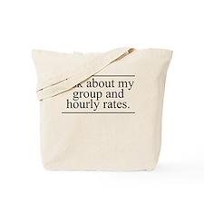 Group Rates Tote Bag