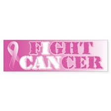 I can fight cancer pink rs Bumper Sticker