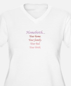 Homebirth is Yours T-Shirt