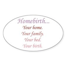 Homebirth is Yours Oval Decal