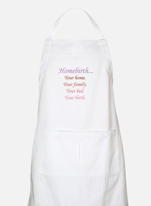 Homebirth is Yours Apron