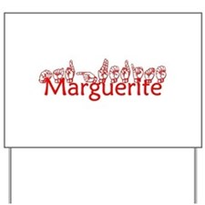 Marguerite Yard Sign