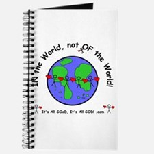 In this world, but not of it! Journal