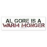 Al Gore is a Warm Monger Bumper Sticker (50 pk)