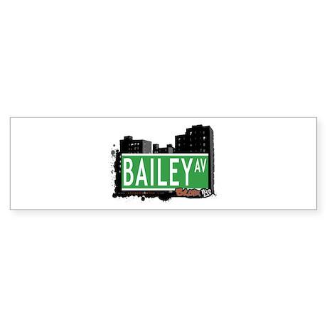 Bailey Av, Bronx, NYC Bumper Sticker