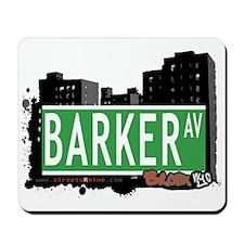 Barker Av, Bronx, NYC Mousepad