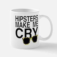 Hipsters Make Me Cry Mug