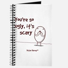 You're So Ugly, It's Scary! Journal