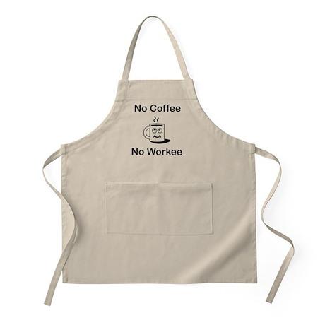 No Coffee No Workee Apron