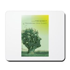 Preserving Our Planet Mousepad