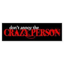 Crazy Person Bumper Bumper Sticker