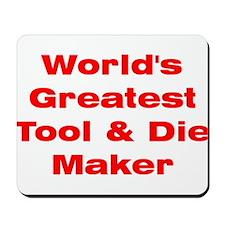 Tool Maker Mousepad