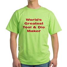 Tool Maker T-Shirt